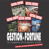 Gestion de Fortune - Le magazine de la Gestion Privée
